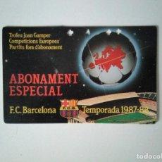 Coleccionismo deportivo: ABONO ESPECIAL SOCIO FÚTBOL CLUB BARCELONA TEMPORADA 1987-88. Lote 278399788