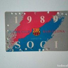 Coleccionismo deportivo: CARNET SOCIO FÚTBOL CLUB BARCELONA 1989. Lote 278399978