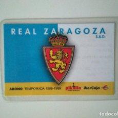 Coleccionismo deportivo: ABONO REAL ZARAGOZA TEMPORADA 1998-1999. Lote 278401178