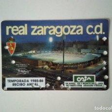 Coleccionismo deportivo: ABONO SOCIO REAL ZARAGOZA TEMPORADA 1985-1986. Lote 278401588