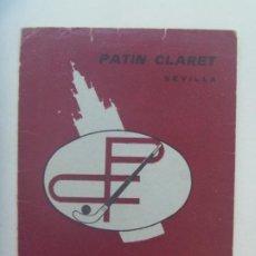 Coleccionismo deportivo: PATIN CLARET : CARNET DE SOCIO TEMPORADA 81-82, INFANTIL. SEVILLA. PUBLICIDAD CRUZCAMPO. Lote 295846968