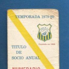 Collezionismo sportivo: CARNET SOCIO NUMERARIO FUTBOL TEMPORADA 1979-80 CORIA DEL RIO (SEVILLA). Lote 287044363