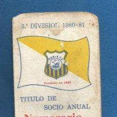 Collezionismo sportivo: CARNET SOCIO NUMERARIO FUTBOL TEMPORADA 1980-81 CORIA DEL RIO (SEVILLA). Lote 287044413