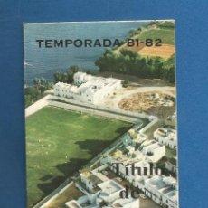 Collezionismo sportivo: CARNET SOCIO NUMERARIO FUTBOL TEMPORADA 81-82 CORIA DEL RIO (SEVILLA). Lote 287044458