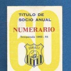 Collezionismo sportivo: CARNET FUTBOL SOCIO ANUAL NUMERARIO TEMPORADA 1983-84 CORIA DEL RIO (SEVILLA). Lote 287058788
