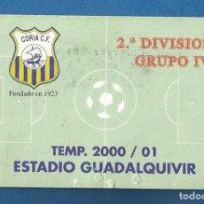 Collezionismo sportivo: CARNET FUTBOL NUMERARIO TEMPORADA 200-01 CORIA DEL RIO (SEVILLA). Lote 287063248