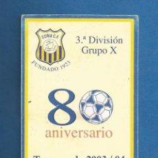 Collezionismo sportivo: CARNET DE FUTBOL SOCIO NUMERARIO TEMPORADA 2003-04 CORIA DEL RIO (SEVILLA). Lote 287063713