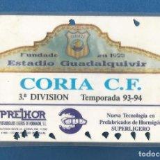 Collezionismo sportivo: CARNET FUTBOL NUMERARIO COLABORADOR TEMPORADA 93-94 CORIA DEL RIO (SEVILLA). Lote 287069008