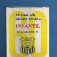 Collezionismo sportivo: CARNET FUTBOL TITULO DE SOCIO ANUAL INFANTIL TEMPORADA 1983-84 CORIA DEL RIO (SEVILLA). Lote 287069548