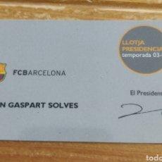 Colecionismo desportivo: CARNET EX PRESIDENTE FC BARCELONA JOAN GASPART LLOTJA PRESIDENCIAL 2003-04. Lote 293186968