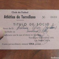 Coleccionismo deportivo: CLUB DE FÚTBOL ATLÉTICO TORRELLANO, TÍTULO DE SOCIO 1956. Lote 293715223