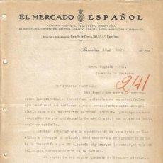 Cartas comerciales: BARCELONA. 1925. CARTA COMERCIAL DE EL MERCADO ESPAÑOL. REVISTA MENSUAL POLIGLOTA ILUSTRADA.. Lote 8379890