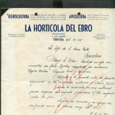 Cartas comerciales: TORTOSA. *LA HORTÍCOLA DEL EBRO* AÑO 1944.. Lote 10909574