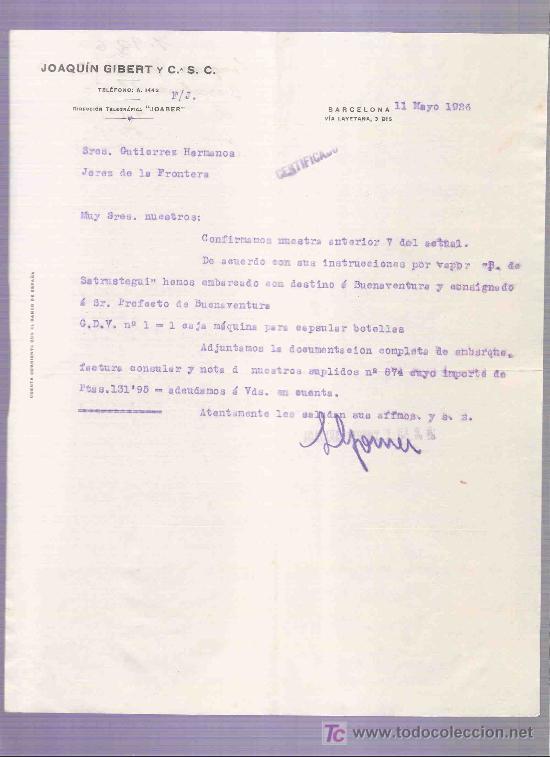Carte Csc Barcelone.Carta Comercial Joaquin Gibert Y C S C Gutierrez Hnos Jerez Barcelona Mayo 1926