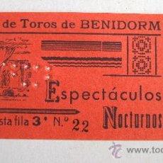 Cartas comerciales: ENTRADA PLAZA DE TOROS BENIDORM AÑOS 60 - ESPECTACULOS NOCTURNOS. Lote 23872793