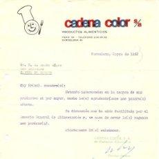 Cartas comerciales: CADENA COLOR PRODUCTOS ALIMENTICIOS - BARCELONA - AÑO 1962. Lote 24681532