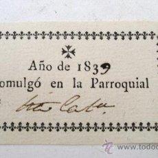 Cartas comerciales: COMULGO EN LA PARROQUIAL DE (ILEGIBLE), AÑO DE 1839 (6,5X3,5CM APROX). Lote 27203648
