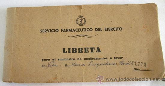 LIBRETA PARA EL SUMINISTRO DE MEDICAMENTOS,SERVICIO FARMACEUTICO DEL EJERCITO, FARMACIA MILITAR 1958 (Coleccionismo - Documentos - Cartas Comerciales)