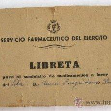 Cartas comerciales: LIBRETA PARA EL SUMINISTRO DE MEDICAMENTOS,SERVICIO FARMACEUTICO DEL EJERCITO, FARMACIA MILITAR 1958. Lote 28400499