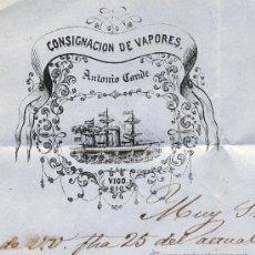 Cartas comerciales: CONSIGNACION DE VAPORES ANTONIO CONDE. VIGO GALICIA.1867 NAUTICA. CARTA. SELLO. Lote 29054664