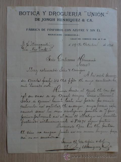 CARTA COMERCIAL. VENEZUELA. MARACAIBO. OCTUBRE 1893. JONGH HENRIQUEZ Y CA. BOTICA LA UNION. (Coleccionismo - Documentos - Cartas Comerciales)