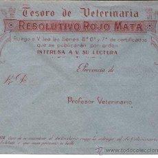 Cartas comerciales: CIRCA 1910.- SOBRE PUBLICITARIO -TESORO DE VETERINARIA RESOLUTIVO ROJO MATA - . Lote 51464336