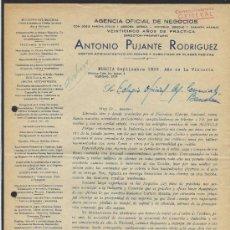Cartas comerciales: MURCIA. *ANTONIO PUJANTE RODRÍGUEZ. AGENCIA OFICIAL DE NEGOCIOS...* FECHADA 1939.. Lote 30962547