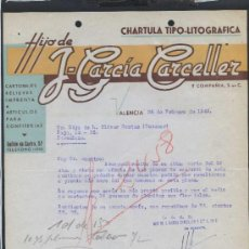 Cartas comerciales: VALENCIA. *CHARTULA TIPO-LITOGRÁFICA. HIJO DE J. GARCÍA CARCELLER* FECHADA 1943.. Lote 31510058