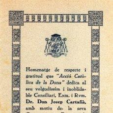 Cartas comerciales: PROGRAMA, HOMENATGE QUE ACCIÓ CATÒLICA DE LA DONA DEDICA AL DR. D. JOSEP CARTAÑÀ, TARRAGONA ANY 1934. Lote 34428739