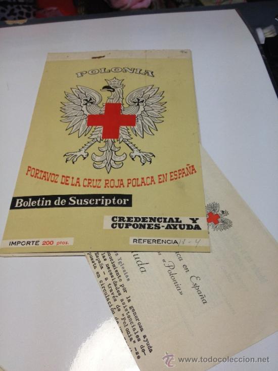 POLONIA PORTAVOZ DE LA CRUZ POLACA EN ESPAÑA BOLETIN SUSCRIPTOR CREDENCIALES Y CUPONES-AYUDA (Coleccionismo - Documentos - Cartas Comerciales)