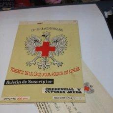Cartas comerciales: POLONIA PORTAVOZ DE LA CRUZ POLACA EN ESPAÑA BOLETIN SUSCRIPTOR CREDENCIALES Y CUPONES-AYUDA. Lote 35270347