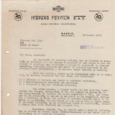 Cartas comerciales: LOTE DE DOCUMENTOS CINEMATOGRÁFICA HISPANO FOXFLIM S.A.E. CARTAS Y OTROS DOCUMENTOS. VER FOTOS. Lote 35652900