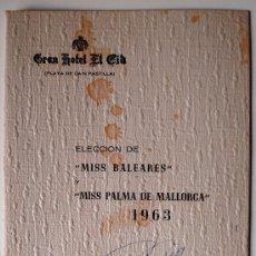 Cartas comerciales: PROGRAMA DE LA GALA-CENA ELECCION DE MISS BALEARES Y PALMA MALLORCA 1963. DEDICADO MARUJA GARCIA!!!. Lote 35740436