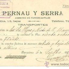 Cartas comerciales: BARCELONA-PERNAU Y SERRA-AGENTES DE FERROCARRILES-AÑO 1910-ANCHO 18 CM-ALTO 10,50 CM. Lote 36235025