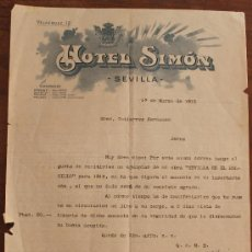 Cartas comerciales: CARTA COMERCIAL: HOTEL SIMON – SEVILLA – AÑO 1913 - EN DE CONSERVACION. Lote 37879197