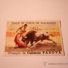 Cartas comerciales: PROGRAMA PLAZA DE TOROS DE VALLADOLID. CAFETERIA PADOVA. Lote 39065787