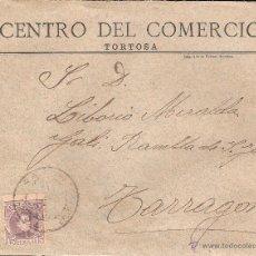 Cartas comerciales: DOCUMENTO TORTOSA SOBRE Y CARTA COMERCIAL DEL CENTRO DEL COMERCIO DE 1903. Lote 40836117
