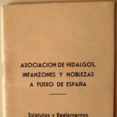 Cartas comerciales: LIBRITO. ASOCIACION DE HIDALGOS, INFANZONES Y NOBLEZAS A FUERO DE ESPAÑA, ESTATUTOS Y REGLAMENTOS . Lote 41581108