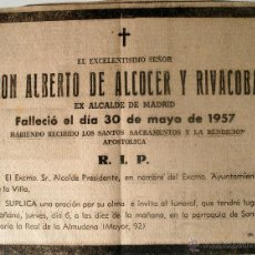 Cartas comerciales: ESQUELA DE PRENSA ORIGINAL 1957, MUERTE DON ALBERTO DE ALCOCER Y RIVACOBA, EX ALCALDE DE MADRID. Lote 44931859