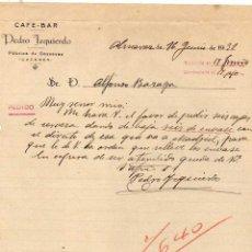 Cartas comerciales: CAFE BAR PEDRO IZQUIERDO. FÁBRICA DE GASEOSAS. CÁCERES. ALMARAZ. FIRMA PROPIETARIO. . Lote 44970186