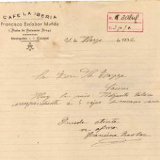 Cartas comerciales: CAFÉ LA IBERIA. FRANCISCA ESCOBAR MUÑOZ. VIUDA DE SALOMÓN DRAY MADRIGALEJO. CÁCERES FIRMA . Lote 45612973