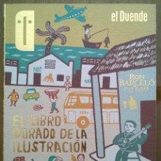 Cartas comerciales: EL DUENDE. EL LIBRO DORADO DE LA ILUSTRACIÓN. Nº 115. 1ª EDICIÓN 2011. Lote 47876785