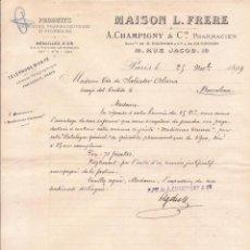 Cartas comerciales: MAISON L. FRERE / PRODUCTOS FARMACÉUTICOS / PARÍS / 25 NOVIEMBRE 1889. Lote 52001222