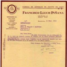 Cartas comerciales: FÁBRICA DE GÉNEROS DE PUNTO DE LUJO. FRANCISCO LLUCH PIÑANA. BARCELONA.. Lote 52369781