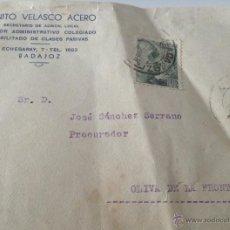 Cartas comerciales: 2 CARTAS Y SOBRE, 1945. DE SECRETARIO DE ADMINISTRACIÓN DE BADAJOZ A PROCURADOR DE OLIVA DE LA FRA.. Lote 54491383