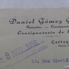 Cartas comerciales: ANTIGUA CARTA COMERCIAL DANIEL GOMEZ CONSIGNATARIO DE BUQUES CARTAGENA MURCIA. Lote 55712095