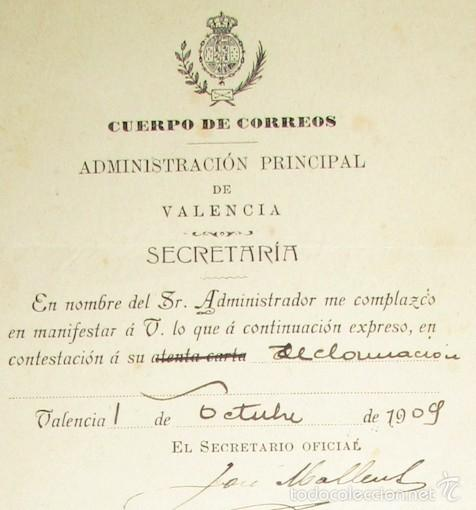 CUERPO DE CORREOS 1909 - VALENCIA - ADMINISTRACION PRINCIPAL (Coleccionismo - Documentos - Cartas Comerciales)
