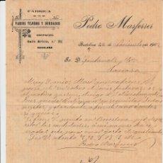 Cartas comerciales: CARTA COMERCIAL DE FÁBRICA DE TEJIDOS PEDRO MASFERRER DE BADALONA AÑO 1902. Lote 60512215