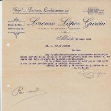 Cartas comerciales: CARTA COMERCIAL DE TEJIDOS LORENZO LOPEZ GARCIA EN ALBACETE -1944-. Lote 71661651