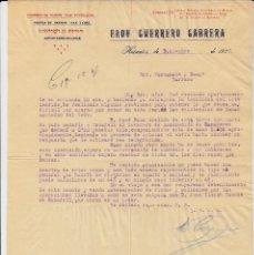 Cartas comerciales: CARTA COMERCIAL HUÉSCAR - GRANADA -DE ELOY GUERRERO CABRERA 1927. Lote 80215793